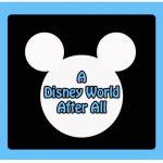 A Disney World After All logo